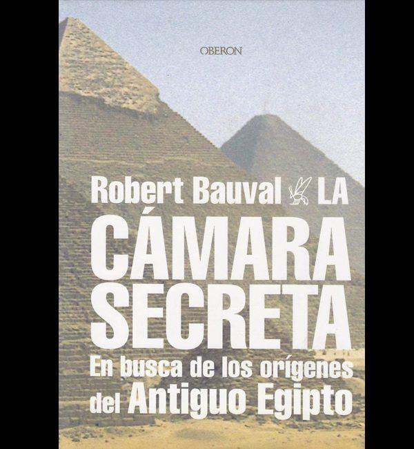 Bauval, Robert – La Camara Secreta