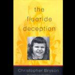 Bryson, Christopher - El engano del fluoruro