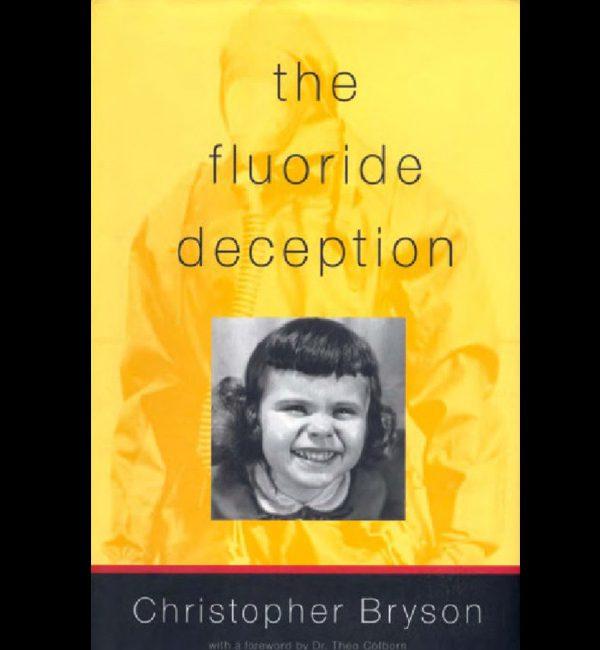 Bryson, Christopher – El engaño del fluoruro (2004)