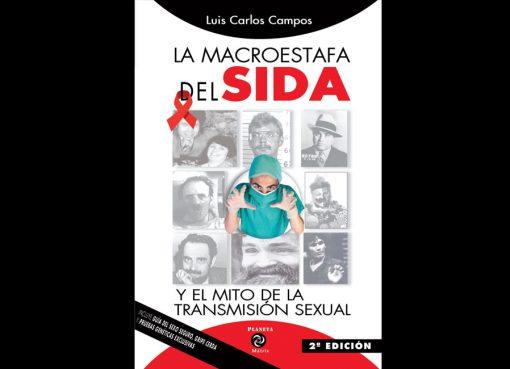 Campos, Luis C - La Macroestafa del SIDA