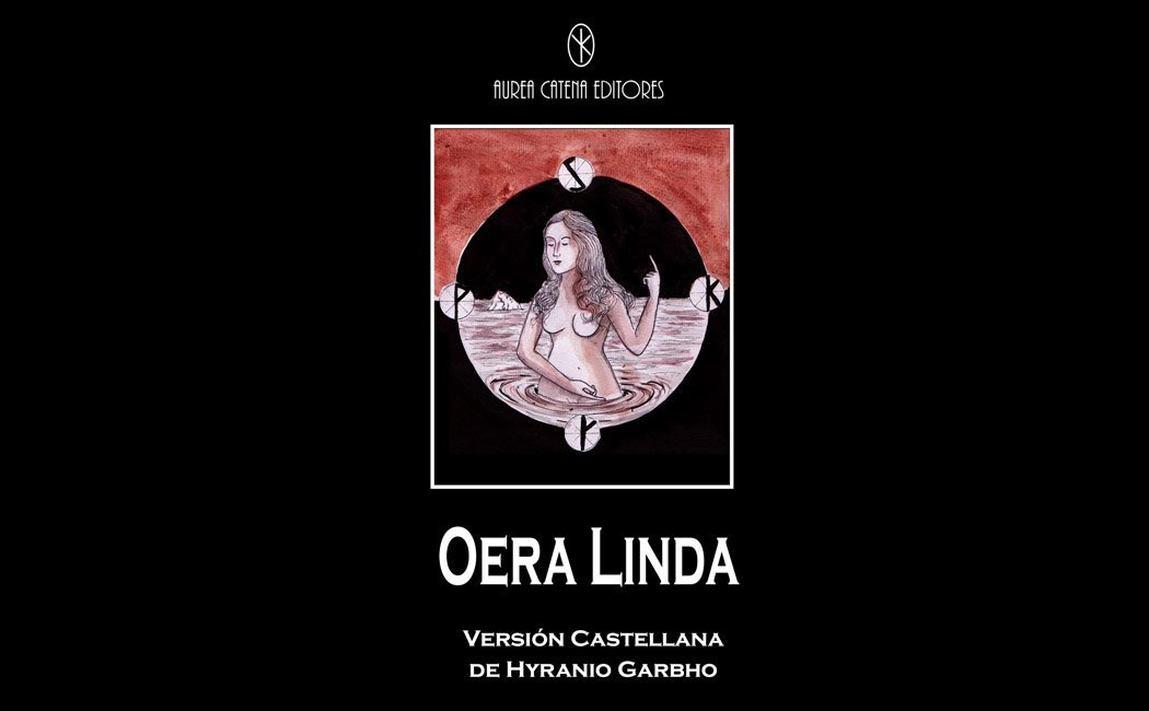 Garbho, Hyranio - El Misterio de OERA LINDA