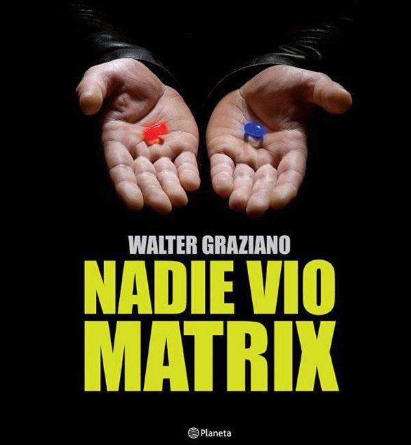 Graziano, Walter – Nadio vio Matrix