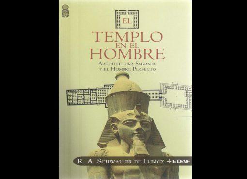 Lubicz Schwaller - El templo en el hombre
