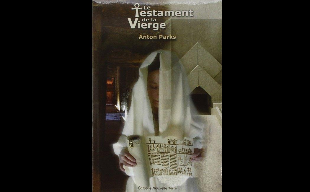 Parks, Anton - Le Testament de la Vierge