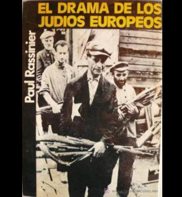 RASSINIER Paul – El Drama de los judios Europeos