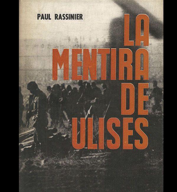 RASSINIER, Paul – La mentira de Ulises