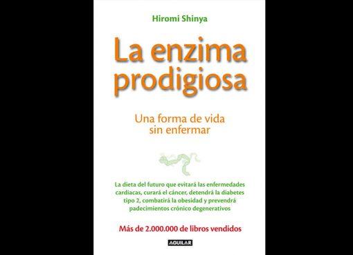 Shinya, Hiromi – La enzima prodigiosa