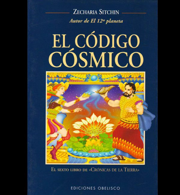 Sitchin, Zecharia – El Codigo Cosmico