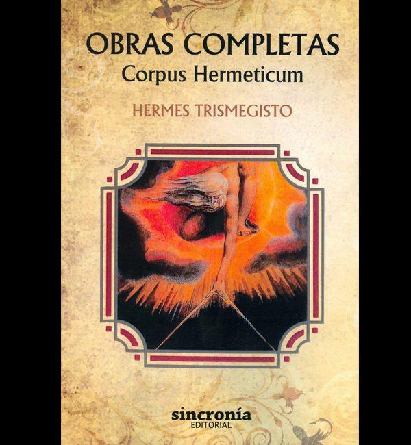 Trismegisto, Hermes – Corpus Hermeticum