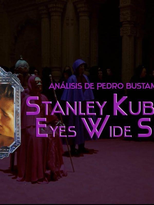 Análisis de Eyes Wide Shut de Stanley Kubrick