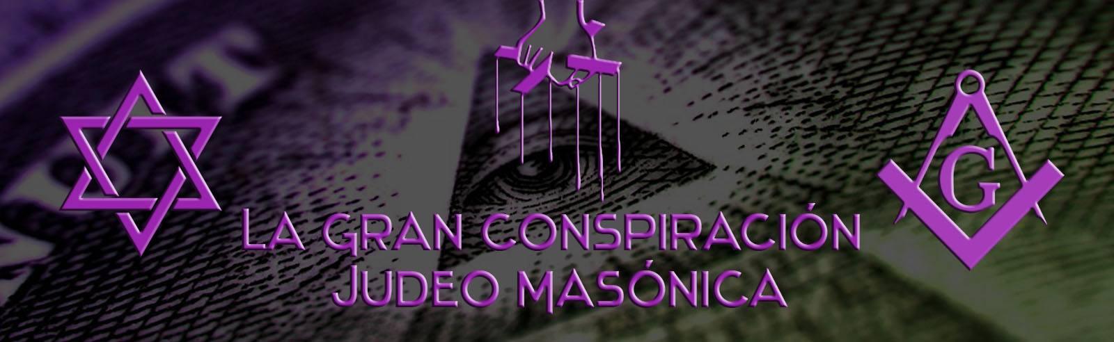 la-gran-conspiracion-judeo-masonica