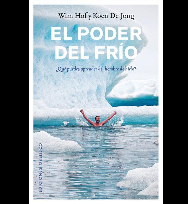Wim Hof – El Poder del Frio