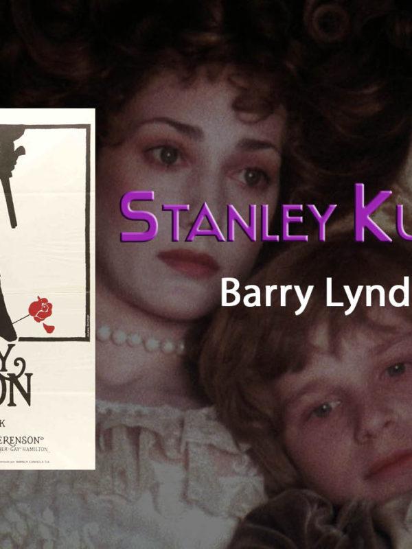 Análisis de Barry Lyndon de Stanley Kubrick por Pedro Bustamante